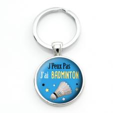 """Porte-clé """"J'peux pas j'ai badminton"""" Cadeau Original Humour Anniversaire Noël"""