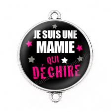 """Connecteur Cabochon en Résine """"Je suis une Mamie qui Déchire"""" 25mm"""
