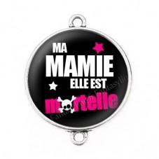 """Connecteur Cabochon en Résine """"Ma Mamie elle est Mortelle"""" 25mm"""
