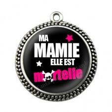 """Pendentif Cabochon en Résine """"Ma Mamie elle est Mortelle"""" 25mm pour la Création de Bijoux Fantaisie - DIY"""