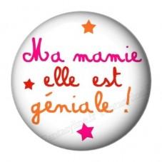 """Cabochon en Résine à Coller """"Ma Mamie elle est trop Géniale"""" 25mm"""