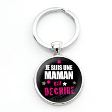 """Porte-clé """"Maman qui Déchire"""" Cadeau Fête des Mères"""