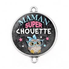 """Connecteur Cabochon en Résine """"Maman Super Chouette"""" 25mm"""