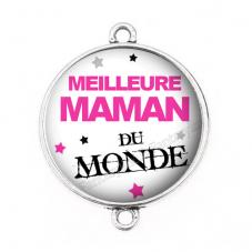 """Connecteur Cabochon en Résine """"Meilleure Maman du Monde"""" 25mm"""
