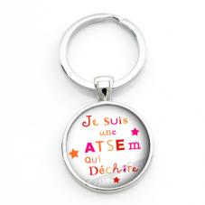 """Porte-clé """"Je suis une Atsem qui Déchire"""" Cadeau de Fin d'Année d'École"""