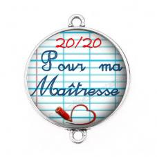 """Connecteur Cabochon en Résine """"20/20 pour ma Maîtresse"""" 25mm"""