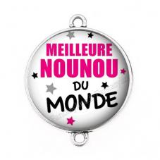 """Connecteur Cabochon en Résine """"Meilleure Nounou du Monde"""" 25mm"""
