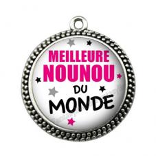 """Pendentif Cabochon en Résine """"Meilleure Nounou du Monde"""" 25mm"""