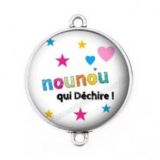 """Connecteur Cabochon en Résine """"Nounou qui Déchire"""" 25mm"""