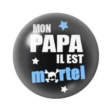 """Cabochon en Verre Illustré """"Mon papa il est Mortel"""" 12 à 25mm pour la Création de Bijoux Fantaisie - DIY"""