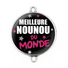 """Connecteur Cabochon en Résine """"Meilleure Nounou du Monde"""" 25mm pour la Création de Bijoux Fantaisie - DIY"""