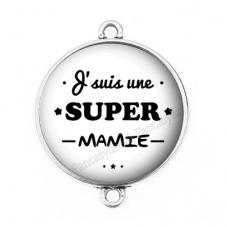 """Connecteur Cabochon en Résine """"Je suis une Super Mamie"""" 25mm pour la Création de Bijoux Fantaisie - DIY"""